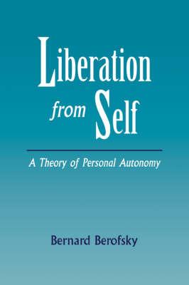 Liberation from Self by Bernard Berofsky image