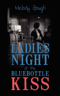 Ladies Night at the Bluebottle Kiss by Melody Gough image