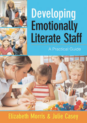 Developing Emotionally Literate Staff by Julie Casey image