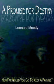 A Promise for Destiny by Leonard Moody image