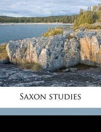 Saxon Studies by Julian Hawthorne