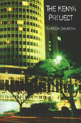 The Kenya Project by Ramesh Chandra