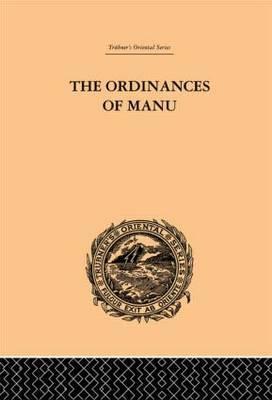 The Ordinances of Manu by Arthur Coke Burnell