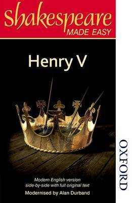 Shakespeare Made Easy: Henry V by Alan Durband