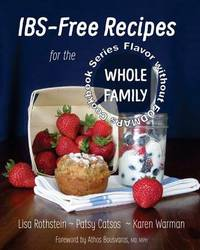 Ibs-Free Recipes for the Whole Family by Lisa Rothstein