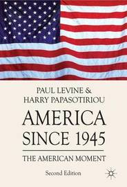 America since 1945 by Paul Levine
