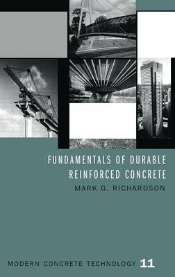 Fundamentals of Durable Reinforced Concrete by Mark G Richardson image