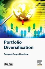Portfolio Diversification by Francois-Serge Lhabitant