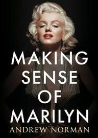 Making Sense of Marilyn by Andrew Norman image
