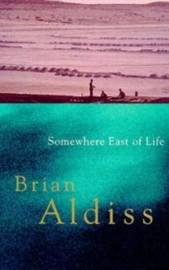 Somewhere East Of Life by Brian W. Aldiss image