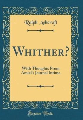 Whither? by Ralph Ashcroft
