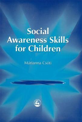 Social Awareness Skills for Children by Marianna Csoti image