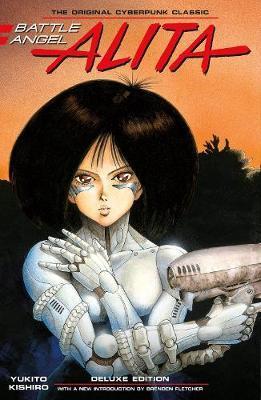 Battle Angel Alita Deluxe Complete Series Box Set by Yukito Kishiro
