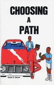 Choosing a Path by David D. Moore image