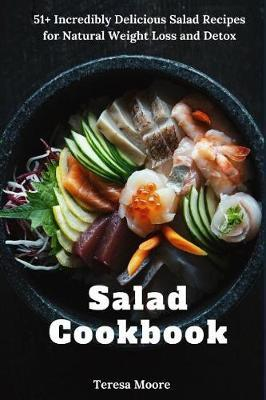 Salad Cookbook by Teresa Moore image