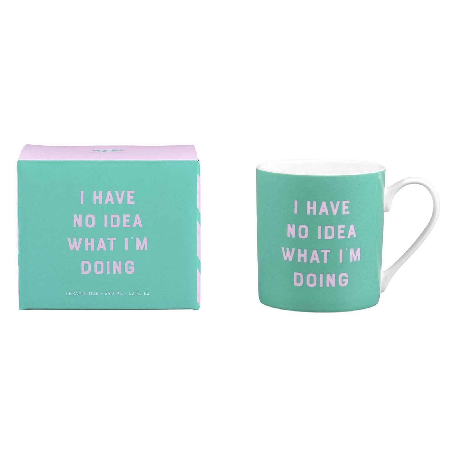 Yes Studio: Ceramic Mug - I Have No image