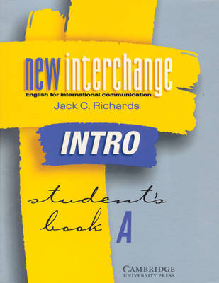 New Interchange Intro Student's book A: English for International Communication by Jack C Richards image