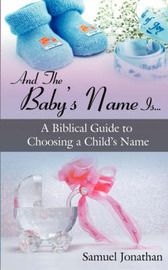 And The Baby's Name Is... by Samuel, Jonathan image