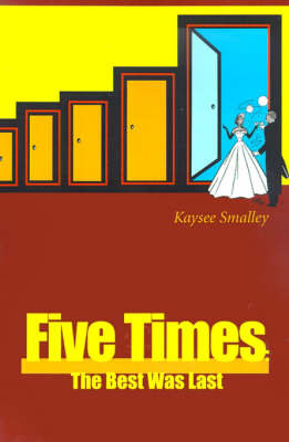 Five Times: The Best Was Last by Kaysee Smalley image
