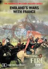 Line Of Fire - Vol. 3: England's Wars With France on DVD