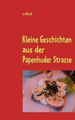 Kleine Geschichten Aus Der Papenhuder Strasse by Jo MILLER image