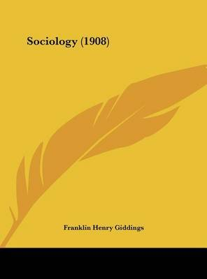 Sociology (1908) by Franklin Henry Giddings image