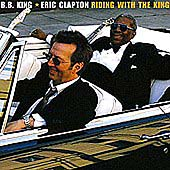 Riding With The King by Eric Clapton/B.B. King