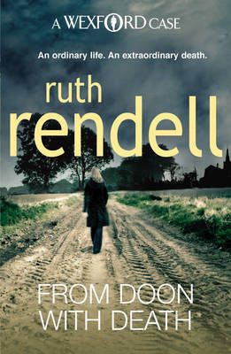 From Doon with Death (Inspector Wexford #1) by Ruth Rendell image