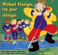 Michael Finnigin, Tap Your Chinigin by Sue Nicholls image