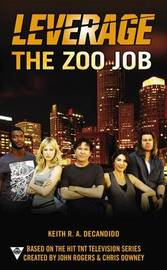 The Zoo Job by Keith R.A. DeCandido