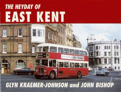 The Heyday of East Kent by Glynn Kraemer-Johnson image