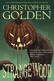 Strangewood by Christopher Golden