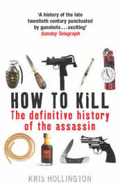 How to Kill by Kris Hollington image