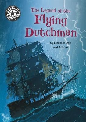 Reading Champion: The Legend of the Flying Dutchman by Elizabeth Dale image