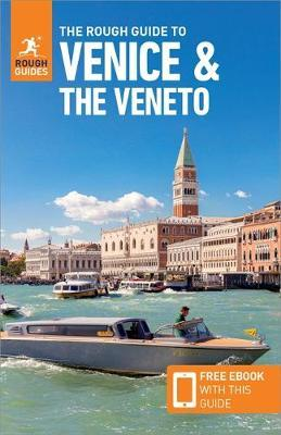 The Rough Guide to Venice & Veneto (Travel Guide with Free eBook) by APA Publications Limited