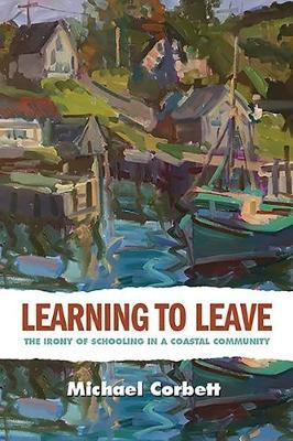 Learning to Leave by Michael Corbett
