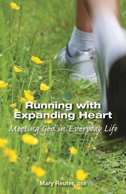 Running with Expanding Heart by Mary Reuter