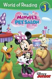 World of Reading: Minnie Minnie's Pet Salon: Level 1 by William Scollon