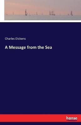 A Message From The Sea By DICKENS Image
