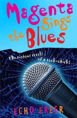 Magenta Sings The Blues by Echo Freer