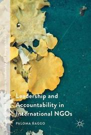 Leadership and Accountability in International NGOs by Paloma Raggo