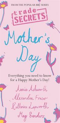 Pocket Trade Secrets: Mother's Day by Annie Ashworth