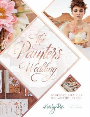 The Painter's Wedding by Kristy Rice image