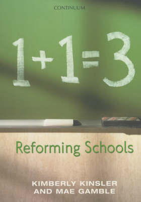 Reforming Schools by Kimberly Kinsler