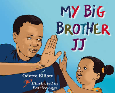My Big Brother JJ by Odette Elliott image