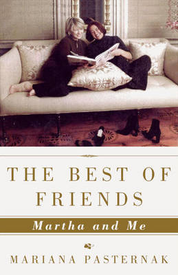 Best of Friends: Martha and ME by Mariana Pasternak image