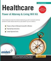 Healthcare Power of Attorney & Living Will Kit by Enodare