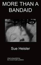 More Than a Bandaid by Sue Heisler image