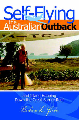 Self-Flying the Australian Outback and Island Hopping Down the Great Barrier Reef by Barbara L. Feader image