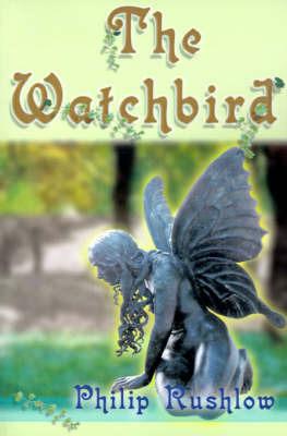 The Watchbird by Philip Rushlow image